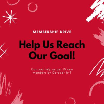 End of September Membership Drive
