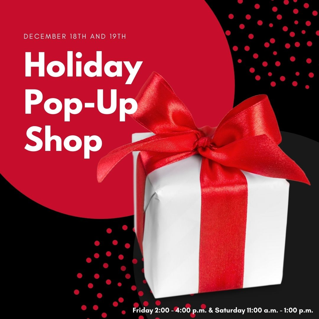 Shop Our Holiday Pop-Up Shop