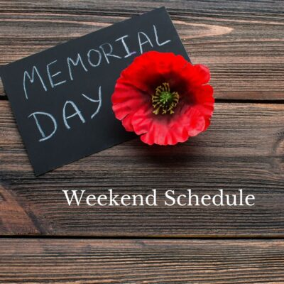 Holiday Weekend Schedule