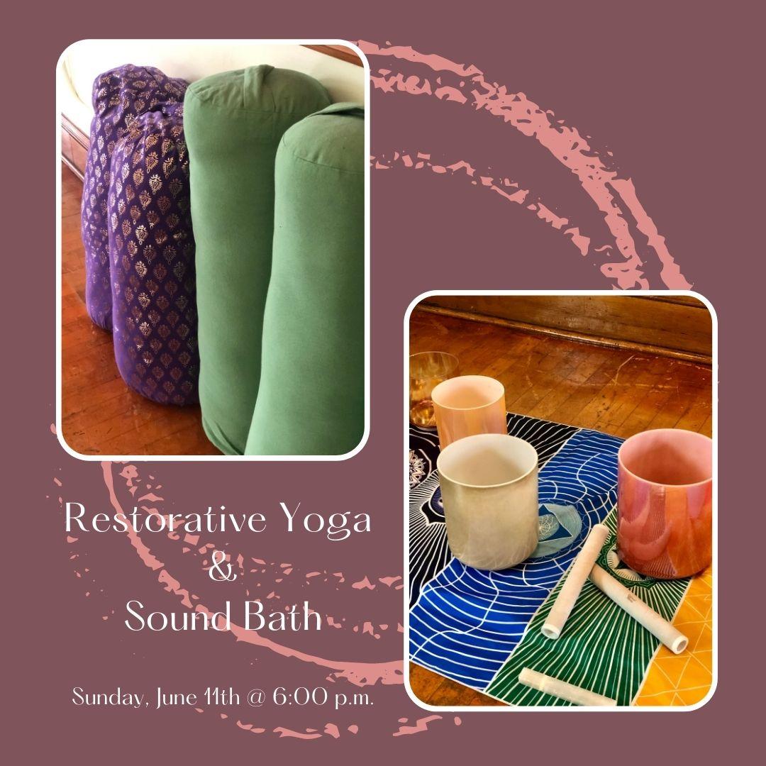 Restorative Yoga & Sound Bath in July