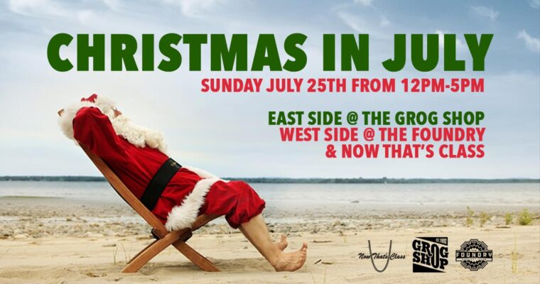 Christmas in July @ The Foundry