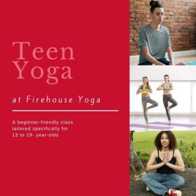 Teen Yoga @ The Firehouse